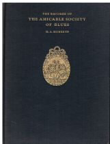The Records of the Amicable Society of Blues and its Predecessors from 1629 to 1895 (Christ's Hospit
